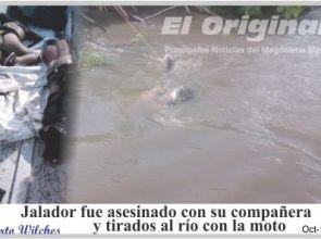 Jalador fue asesinado con su compañera y tirado al rio con su moto
