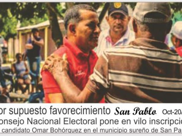 Por supuesto favorecimiento Consejo Nacional Electoral pone en vilo inscripción de candidato Omar Bohórquez en el municipio sureño de San Pablo.
