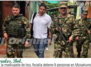 En la madrugada de hoy, fiscalía detiene en Micoahumado, nueve personas sindicadas de rebelión.